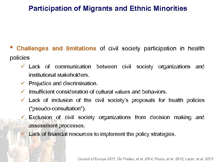 Participation of Migrants and Ethnic Minorities • Challenges and limitations of civil society participation