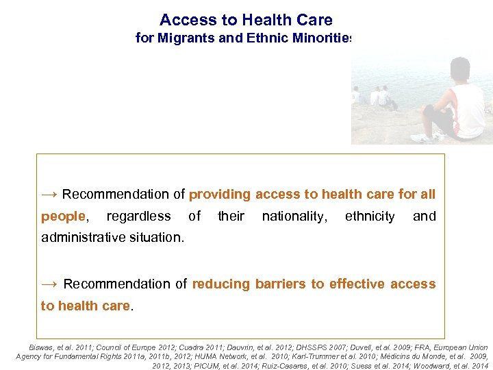 Access to Health Care for Migrants and Ethnic Minorities → Recommendation of providing access