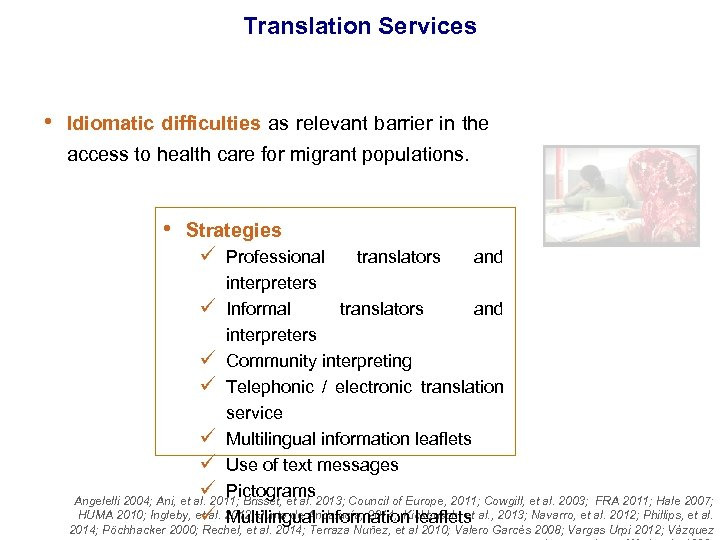 Translation Services • Idiomatic difficulties as relevant barrier in the access to health care