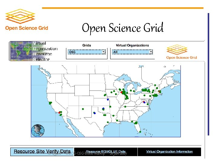 Open Science Grid R. Quick