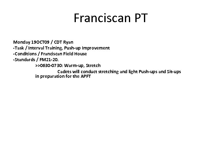 Franciscan PT Monday 19 OCT 09 / CDT Ryan -Task / Interval Training, Push-up