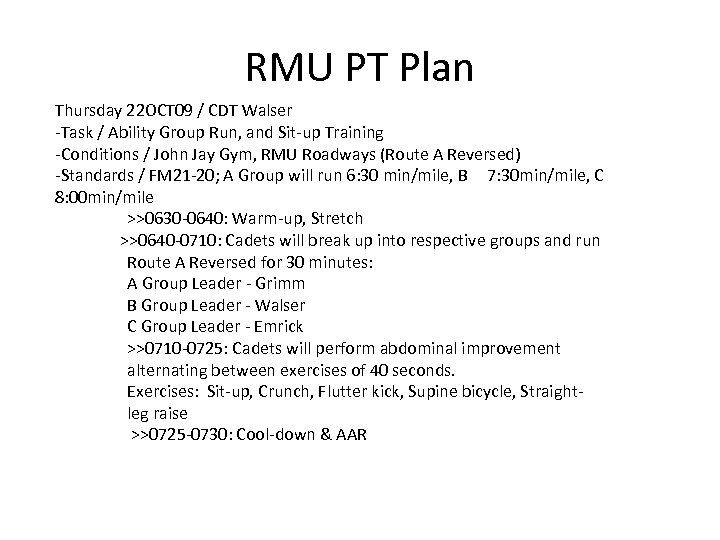 RMU PT Plan Thursday 22 OCT 09 / CDT Walser -Task / Ability Group