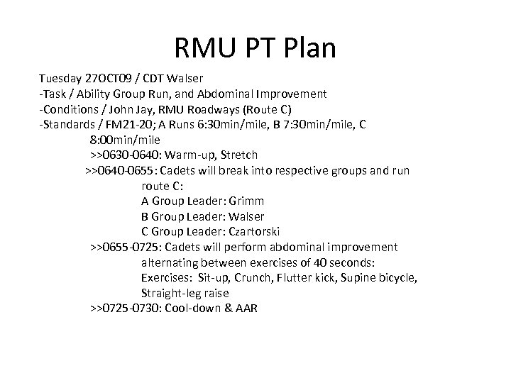 RMU PT Plan Tuesday 27 OCT 09 / CDT Walser -Task / Ability Group