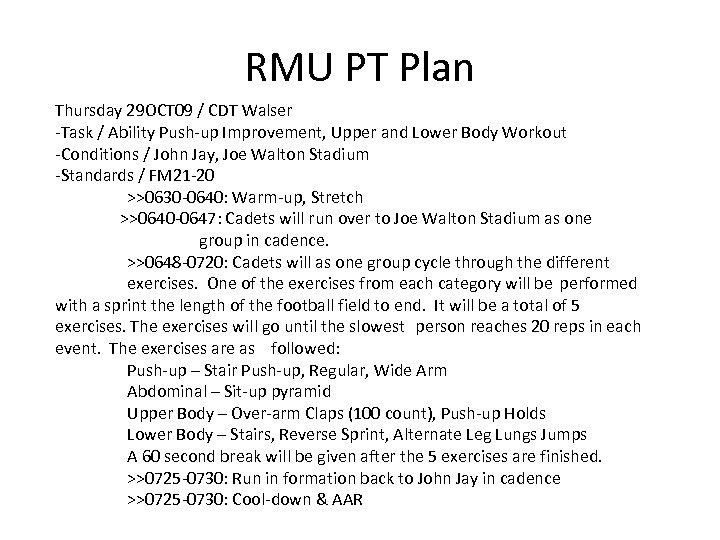 RMU PT Plan Thursday 29 OCT 09 / CDT Walser -Task / Ability Push-up