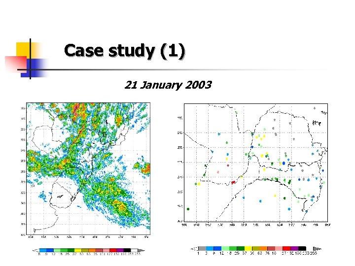 Case study (1) 21 January 2003