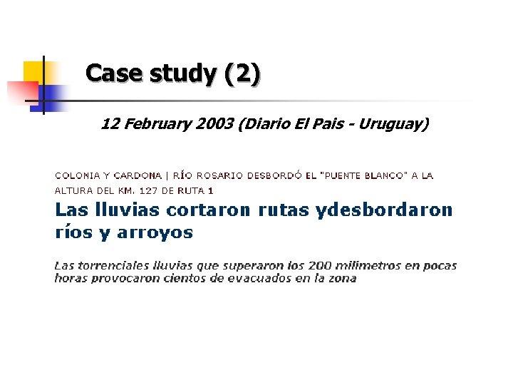 Case study (2) 12 February 2003 (Diario El Pais - Uruguay)