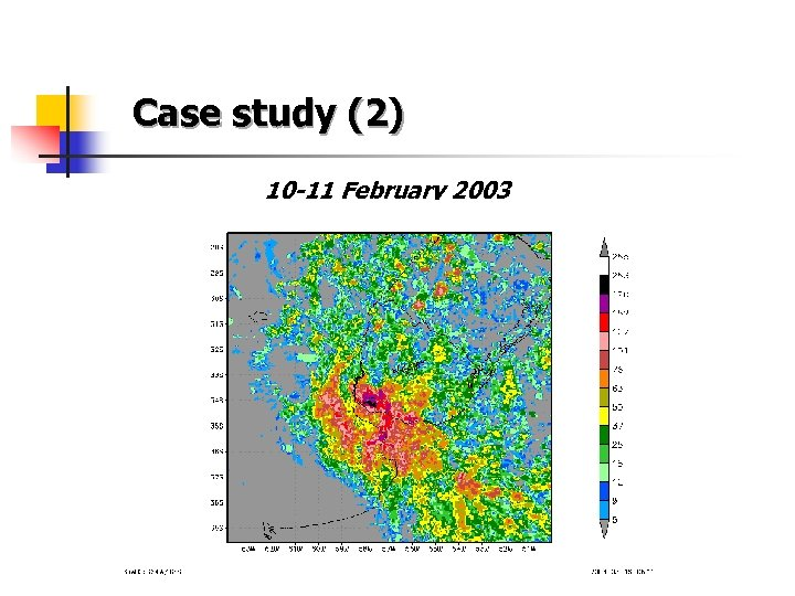Case study (2) 10 -11 February 2003