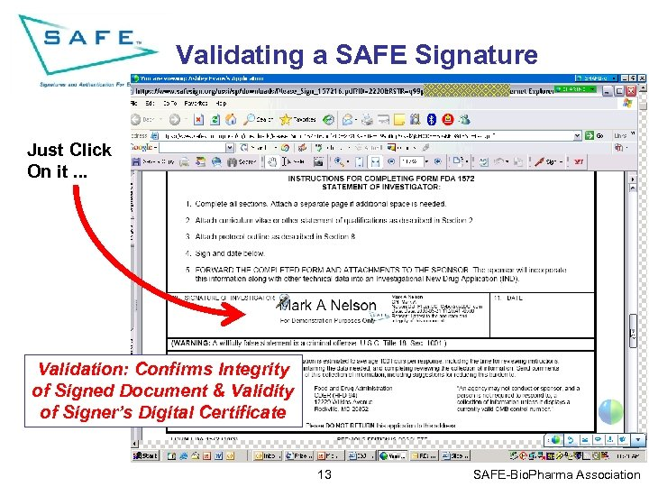 Validating a SAFE Signature Just Click On it. . . Validation: Confirms Integrity of