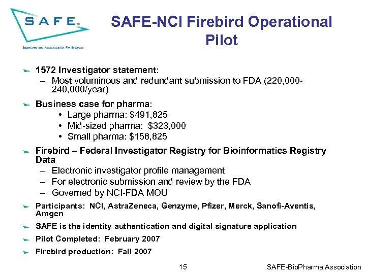 SAFE-NCI Firebird Operational Pilot 1572 Investigator statement: – Most voluminous and redundant submission to