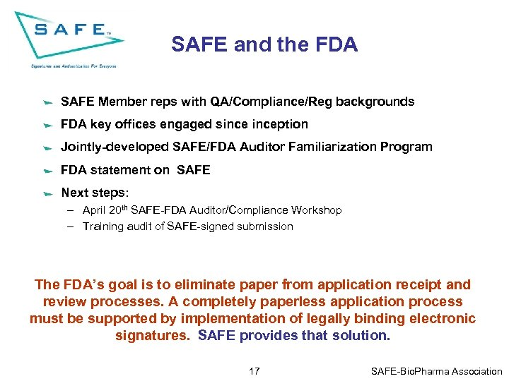 SAFE and the FDA SAFE Member reps with QA/Compliance/Reg backgrounds FDA key offices engaged