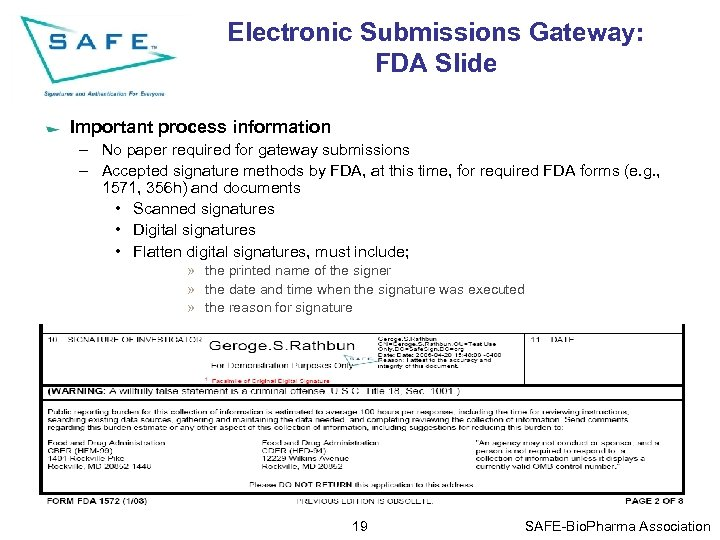 Electronic Submissions Gateway: FDA Slide Important process information – No paper required for gateway