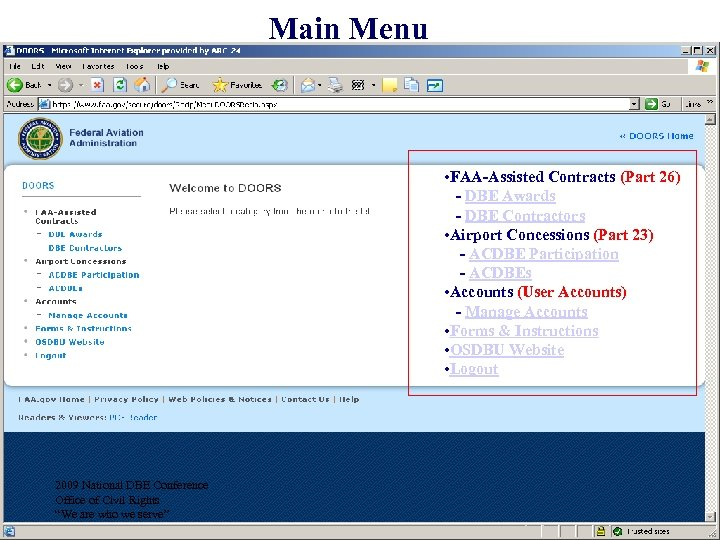 Main Menu • FAA-Assisted Contracts (Part 26) - DBE Awards - DBE Contractors •