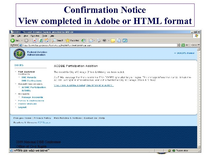 Confirmation Notice View completed in Adobe or HTML format 2009 National DBE Conference Office