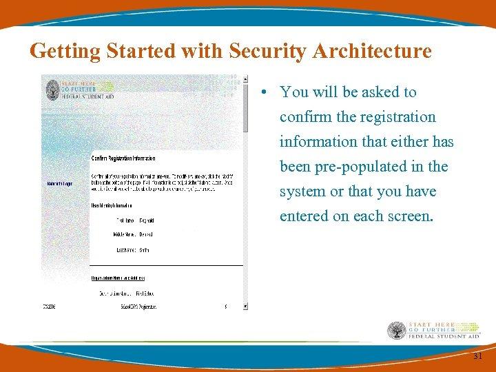 Getting Started with Security Architecture • You will be asked to confirm the registration