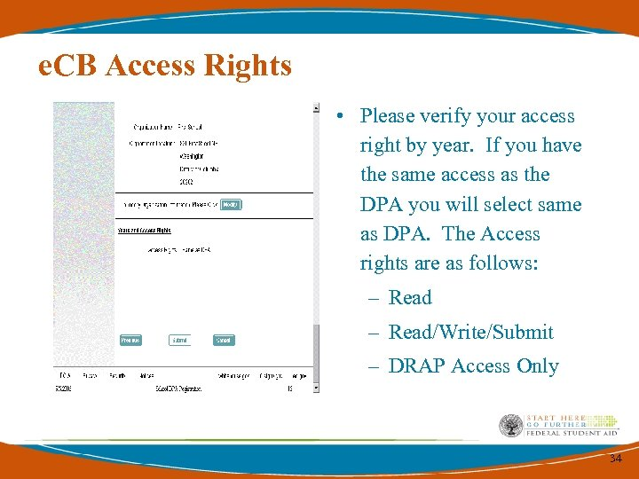 e. CB Access Rights • Please verify your access right by year. If you