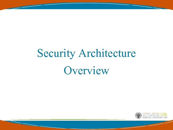 Security Architecture Overview