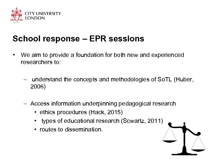 School response – EPR sessions • We aim to provide a foundation for both