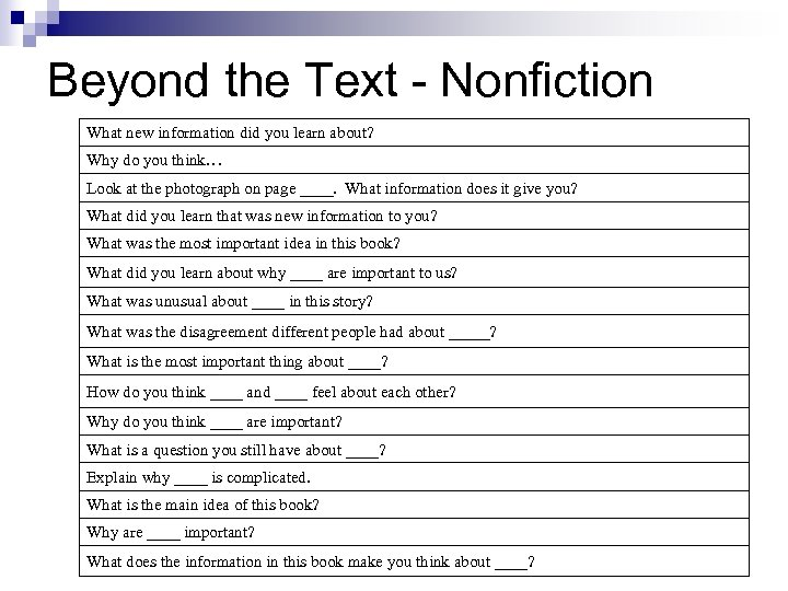 Beyond the Text - Nonfiction What new information did you learn about? Why do