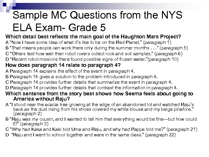Sample MC Questions from the NYS ELA Exam- Grade 5 Which detail best reflects
