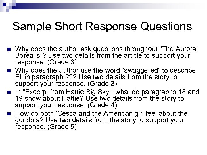 """Sample Short Response Questions n n Why does the author ask questions throughout """"The"""