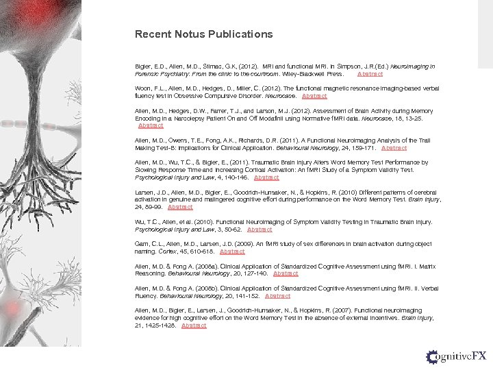 Recent Notus Publications Bigler, E. D. , Allen, M. D. , Stimac, G. K,