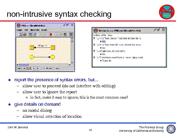 non-intrusive syntax checking u report the presence of syntax errors, but. . . –