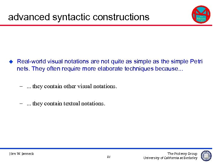 advanced syntactic constructions u Real-world visual notations are not quite as simple as the
