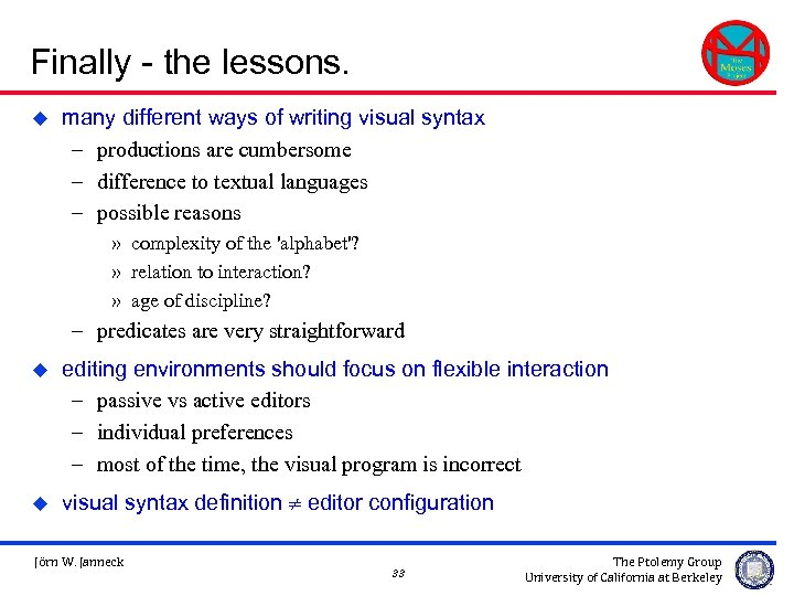 Finally - the lessons. u many different ways of writing visual syntax – productions