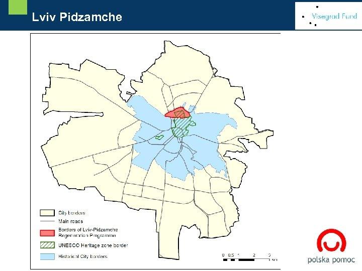[ Delimitacja obszaru rewitalizacji Lviv Pidzamche