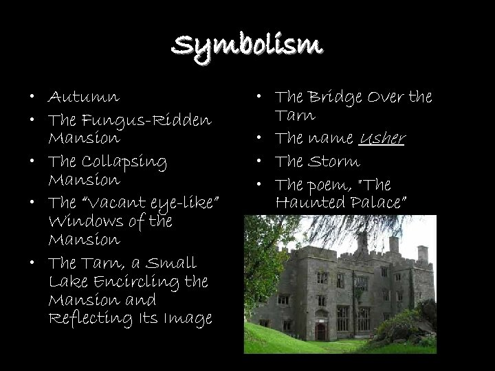 "Symbolism • Autumn • The Fungus-Ridden Mansion • The Collapsing Mansion • The ""Vacant"