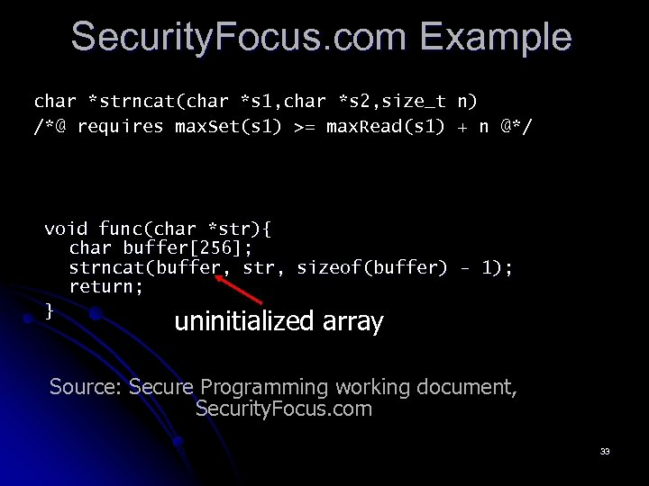 Security. Focus. com Example char *strncat(char *s 1, char *s 2, size_t n) /*@