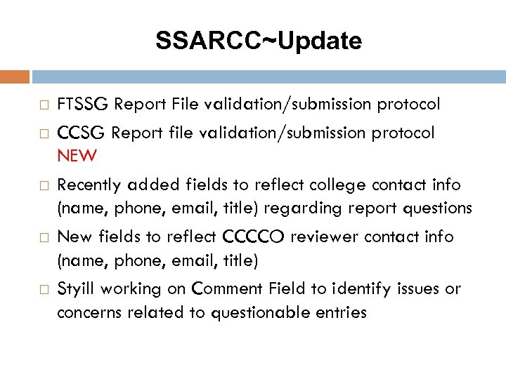 SSARCC~Update FTSSG Report File validation/submission protocol CCSG Report file validation/submission protocol NEW Recently added