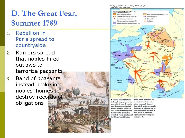D. The Great Fear, Summer 1789 1. 2. 3. Rebellion in Paris spread to