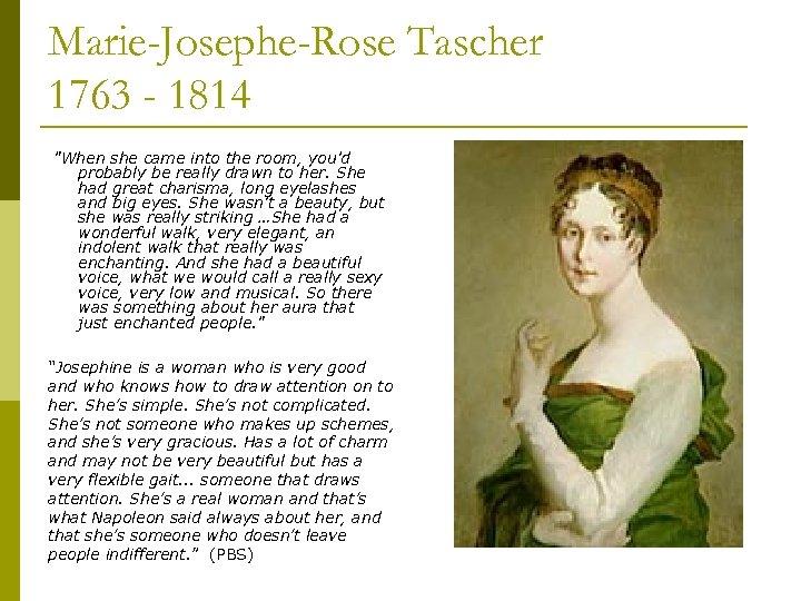 Marie-Josephe-Rose Tascher 1763 - 1814
