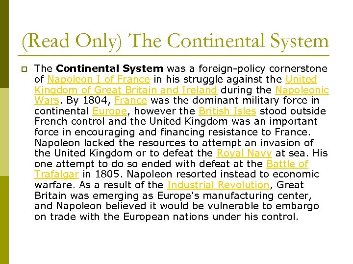 (Read Only) The Continental System p The Continental System was a foreign-policy cornerstone of