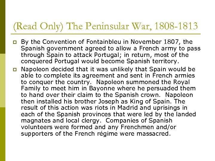 (Read Only) The Peninsular War, 1808 -1813 p p By the Convention of Fontainbleu
