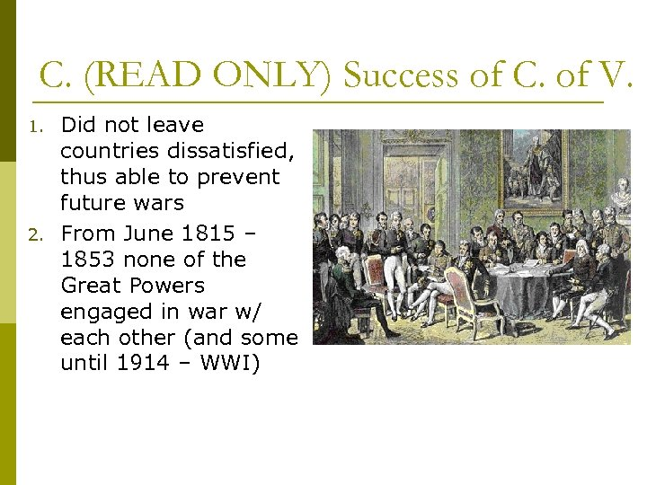 C. (READ ONLY) Success of C. of V. 1. 2. Did not leave countries