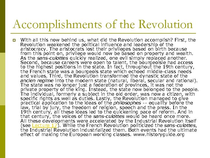 Accomplishments of the Revolution p With all this now behind us, what did the