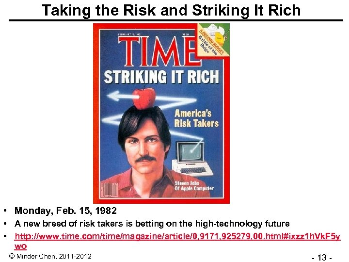 Taking the Risk and Striking It Rich • Monday, Feb. 15, 1982 • A