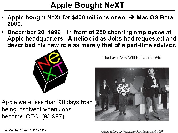 Apple Bought Ne. XT • Apple bought Ne. Xt for $400 millions or so.