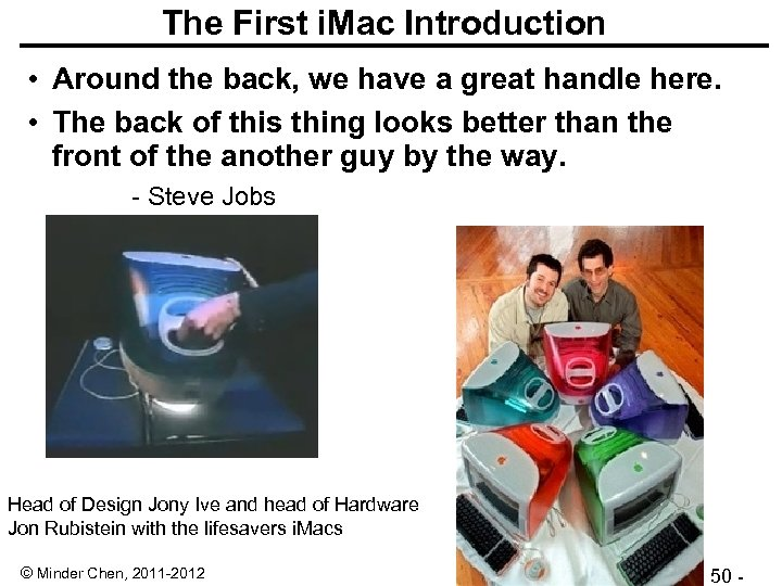 The First i. Mac Introduction • Around the back, we have a great handle