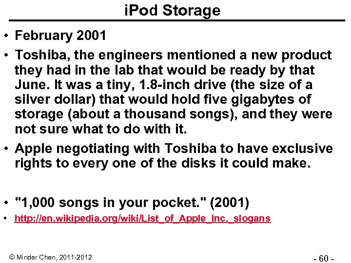 i. Pod Storage • February 2001 • Toshiba, the engineers mentioned a new product