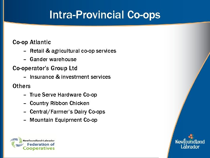 Intra-Provincial Co-ops Co-op Atlantic – Retail & agricultural co-op services – Gander warehouse Co-operator's