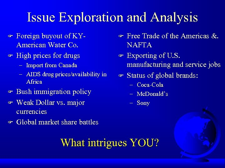 Issue Exploration and Analysis F F Foreign buyout of KYAmerican Water Co. High prices