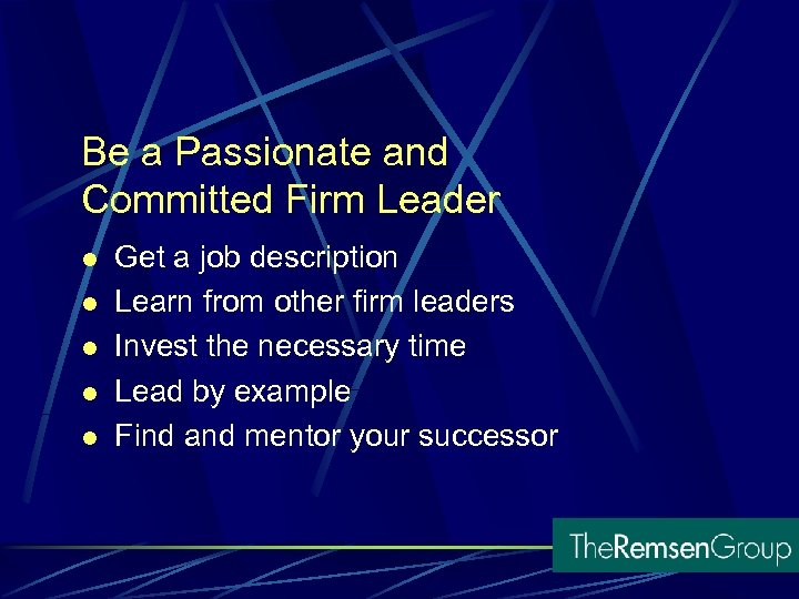 Be a Passionate and Committed Firm Leader l l l Get a job description