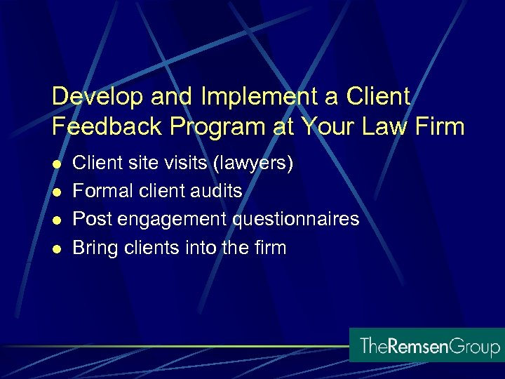 Develop and Implement a Client Feedback Program at Your Law Firm l l Client