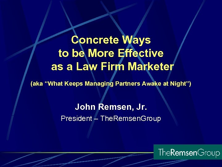 """Concrete Ways to be More Effective as a Law Firm Marketer (aka """"What Keeps"""