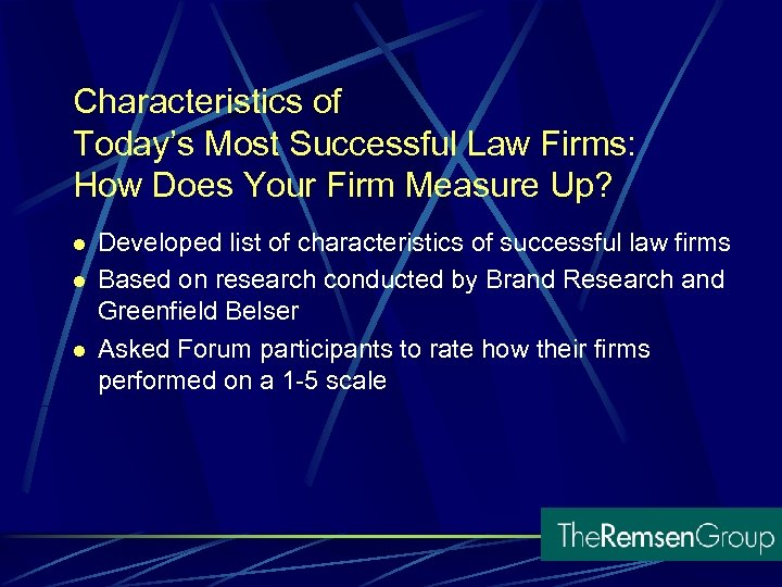 Characteristics of Today's Most Successful Law Firms: How Does Your Firm Measure Up? l