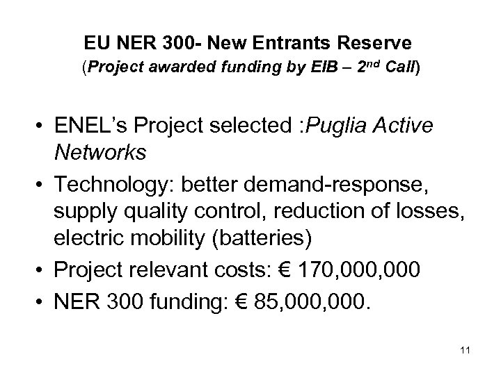 EU NER 300 - New Entrants Reserve (Project awarded funding by EIB – 2