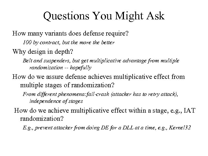 Questions You Might Ask How many variants does defense require? 100 by contract, but
